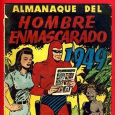 Tebeos: ALMANAQUE HOMBRE ENMASCARADO , 1949 , ORIGINAL, J. Lote 35476591