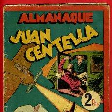 Tebeos: ALMANAQUE JUAN CENTELLA , 1943 , ORIGINAL , J. Lote 35476730