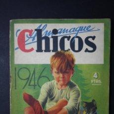 Tebeos: ALMANAQUE CHICOS AÑO 1946 - PORTADA ILUSTRADA J. BLASCO - RECORTABLE JUEGO DEL BOXEO - 4 PESETAS. Lote 35778256