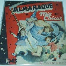 Tebeos: MIS CHICAS - ALMANAQUE PARA 1943 - ORIGINAL - LEER DESCR. Lote 36225405