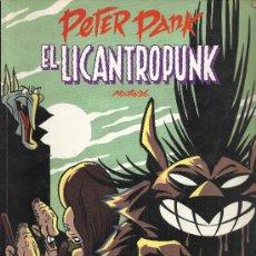 BDs: PETER PANK EL LICANTROPUNK Y EL LICANTROPUNK ( LA CÚPULA ) 1987 Y 1990 LOTE. Lote 36985520