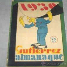 Tebeos: ALMANAQUE GUTIERREZ 1930. 75 CTMS. MUY DIFÍCIL Y .. Lote 37327551