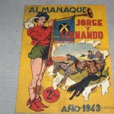 Tebeos: ALMANAQUE JORGE Y FERNANDO 1943. DIFÍCIL!!!!!!!!!!. Lote 37327816