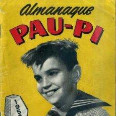 Tebeos: ALMANAQUE PAU PI HÉROE DE LA RADIO 1952. Lote 38644267