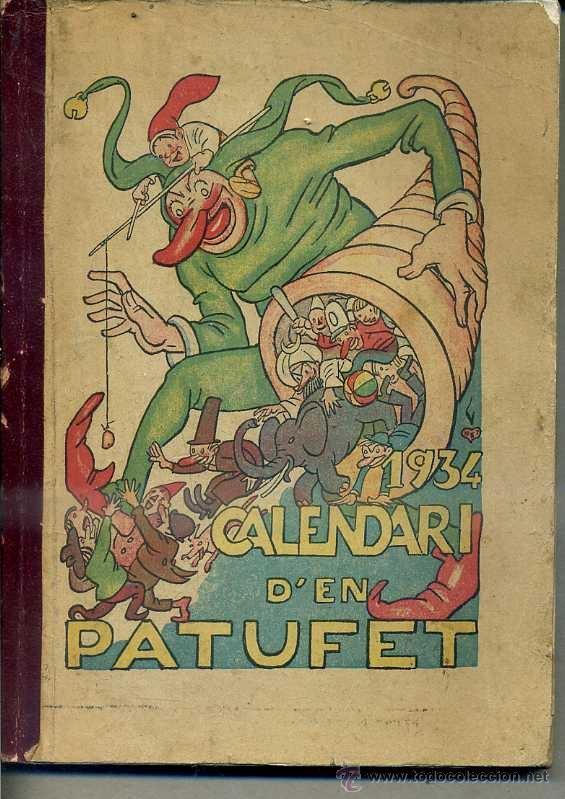 CALENDARI D'EN PATUFET 1934 (Tebeos y Comics - Tebeos Almanaques)
