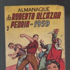 Comics - ROBERTO ALCAZAR Y PEDRIN - ORIGINAL - ALMANAQUE 1959 - B 1 - 41092080