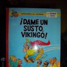 BDs: ULTRASON EL VIKINGO DAME UN SUSTO VIKINGO ARGOS 1969 TAPA DURA. Lote 43030224