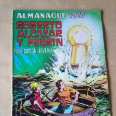 Tebeos: ALMANAQUE ROBERTO ALCAZAR ,AÑO 1973. Lote 43435104