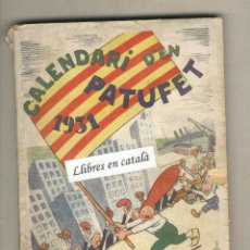 Tebeos: CALENDARI D'EN PATUFET 1931.. Lote 43918247