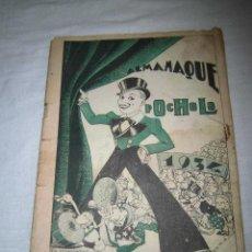 Livros de Banda Desenhada: ALMANAQUE POCHOLO AÑO 1934 LE FALTAN LAS PORTADAS Y TIENE LA PAGINA 35 RECORTADA VER FOTOS. Lote 44121518