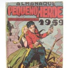Tebeos: ALMANAQUE PEQUEÑO HEROE. ORIGINAL AÑO 1959. MAGA.. Lote 45411226