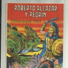 Tebeos: ROBERTO ALCAZAR ALMANAQUE 1965. Lote 45472266