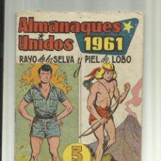 Livros de Banda Desenhada: ALMANAQUE UNIDOS RAYO DE LA SELVA PIEL DE LOBO. Lote 45473342