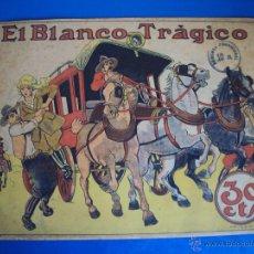 Tebeos: (COM-1011)COMIC EL BLANCO TRAGICO,EDITORIAL BUIGAS,ILUSTRACION PORT. OPISSO. Lote 45776334