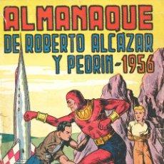 Tebeos: ALMANAQUE ROBERTO ALCAZAR Y PEDRIN 1956. Lote 46180330