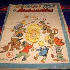 Tebeos: ALMANAQUE MARAVILLAS 1954. EDITORIAL FET Y JONS. 8 PTS. RARO.. Lote 46906800