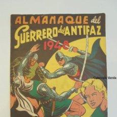 Tebeos: ALMANAQUE GUERRERO DEL ANTIFAZ 1948 - VALENCIANA - ORIGINAL - JLV. Lote 47413874