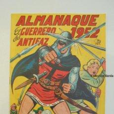 Tebeos: ALMANAQUE GUERRERO DEL ANTIFAZ 1952 - VALENCIANA - ORIGINAL - JLV. Lote 47415236