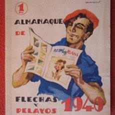 Tebeos: ALMANAQUE ANTIGUO DE FLECHAS Y PELAYOS - AÑO 1940 .127 PAGINAS EN COLORES Y FOTOGRAFIAS 20X 17 CM. Lote 52955615