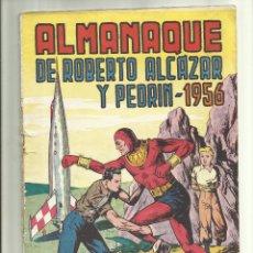 BDs: ALMANAQUE ROBERTO ALCAZAR 1956. Lote 54179075