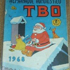 Tebeos: TBO ALMANAQUE HUMORISTICO 1968-ORIGINAL - T B O CON SUS RECORTABLES. Lote 55898387