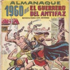 Tebeos: EL GUERRERO DEL ANTIFAZ, ALMANAQUE, AÑO 1.960. ORIGINAL, EDITORIAL VALENCIANA. Lote 56973266