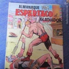 Tebeos: ALMANAQUE 1963- ESPARTACO EL GLADIADOR-ORIGINAL- ED. VALENCIANA. Lote 57109179