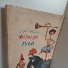 Giornalini: EL CLUB DE LA SONRISA. ALMANAQUE 1960. CUBIERTA CHUMY CHUMEZ. ED TAURUS, MADRID, 1960 . Lote 62089352