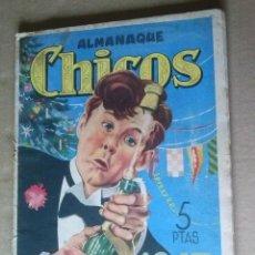 Tebeos: CHICOS ALMANAQUE 1947 .- ORIGINAL ,68 PAG. .AR. Lote 63543600