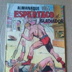 Tebeos: ALMANAQUE ESPARTACO 1963 - VALENCIANA - ORIGINAL -. Lote 67315733