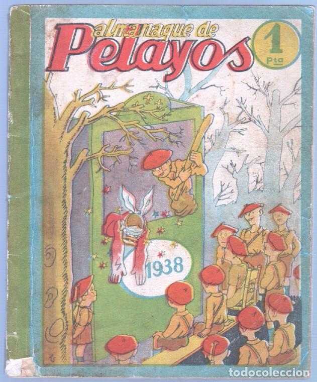 ALMANAQUE PELAYOS 1938 - 132 PGS. 21 X 17 CMS. (Tebeos y Comics - Tebeos Almanaques)