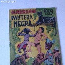 Tebeos: ALMANAQUE PANTERA NEGRA 1959 - MAGA -ORIGINAL . Lote 70218041
