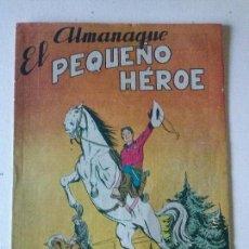 Tebeos: ALMANAQUE EL PEQUEÑO HEROE , 1958 - MAGA , ORIGINAL. Lote 71124529