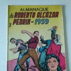 BDs: ALMANAQUE ROBERTO ALCAZAR Y PEDRIN 1959, VALENCIANA ,ORIGINAL. Lote 71828195