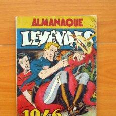 Tebeos: ALMANAQUE LEYENDAS 1946 - EDITORIAL HISPANO AMERICANA. Lote 72946911