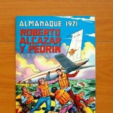 BDs: ROBERTO ALCAZAR Y PEDRIN - ALMANAQUE 1971 - EDITORIAL VALENCIANA. Lote 73069551