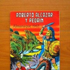 Tebeos: ROBERTO ALCAZAR Y PEDRIN - ALMANAQUE 1965 - EDITORIAL VALENCIANA. Lote 73350443