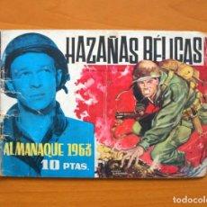 Tebeos: HAZAÑAS BÉLICAS - ALMANAQUE 1963 - EDICIONES TORAY. Lote 73623291