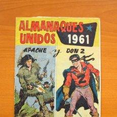 Tebeos: ALMANAQUES UNIDOS APACHE-DON Z - ALMANAQUE 1961 - EDITORIAL MAGA. Lote 73639147