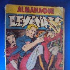 Tebeos: (COM-170123)ALMANAQUE LEYENDAS 1946 . EITORIAL HISPANO AMERICANA. Lote 74314527