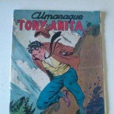Tebeos: TONY Y ANITA , ALMANAQUE 1958. ORIGINAL MAGA. TA. Lote 75674167