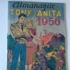 Tebeos: TONY Y ANITA , ALMANAQUE 1956. ORIGINAL MAGA. TA. Lote 75674627