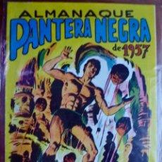 Tebeos: ALMANAQUE PANTERA NEGRA 1957. FACSIMIL. MAGA. BUEN ESTADO. Lote 98011814
