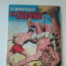 Tebeos: EL COLOSO ALMANAQUE 1963,VALENCIANA, ORIGINAL. Lote 78341637