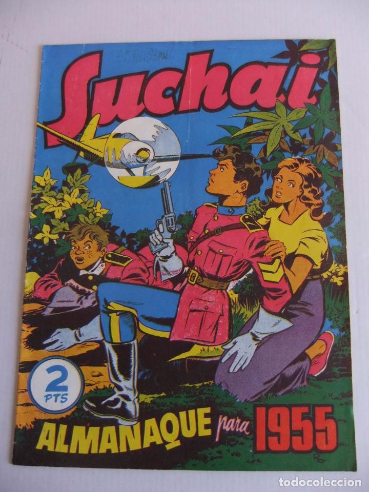 ALMANAQUE SUCHAI PARA 1955 ORIGINAL HISPANO AMERICANA DE EDICIONES (Tebeos y Comics - Tebeos Almanaques)
