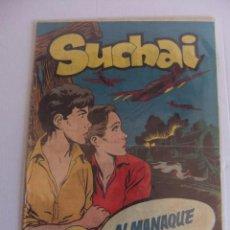 Tebeos: ALMANAQUE SUCHAI PARA 1956 ORIGINAL HISPANO AMERICANA DE EDICIONES. Lote 89046252