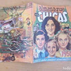 Tebeos: CONSUELO GIL,- ALMANAQUE MIS CHICAS 1950. Lote 89292288