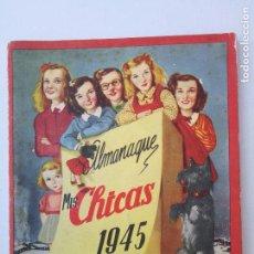 Tebeos: ALMANAQUE MIS CHICAS 1945.CON RECORTABLE DE MUÑECAS. Lote 89736076