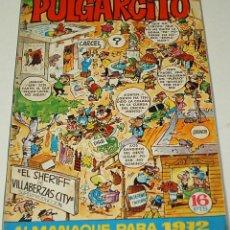Tebeos: PULGARCITO ALMANAQUE 1972 CON CAPITAN TRUENO EN GROENLANDIA Y SHERIFF KING, MUY BUEN ESTADO. Lote 92188205