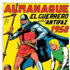 BDs: EL GUERRERO DEL ANTIFAZ ALMANAQUE 1950 -REEDICIÓN FACSÍMIL. Lote 99178707